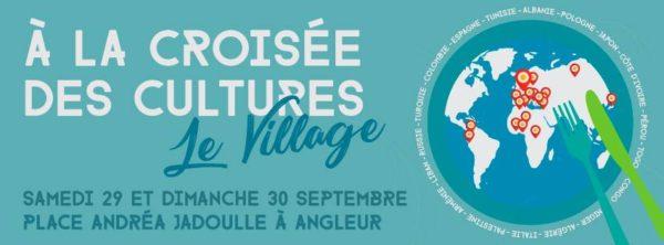 A la croisée des Cultures : le village - 29 et 30 septembre 2018