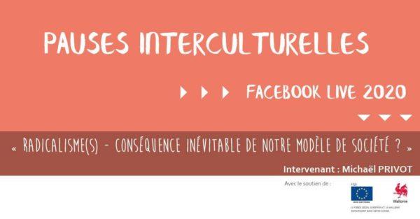"""""""Radicalisme(s) - conséquence inévitable de notre modèle de société ?"""" - Le 13 novembre (14h-15h)"""