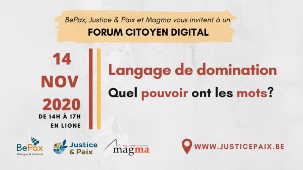 Forum Citoyen Digital « Langage de domination : quel pouvoir ont les mots ? » - le 14 novembre (de 14h à 17h)