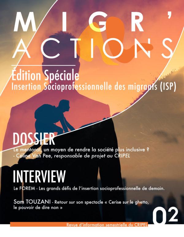"""Migr'Actions - Edition spéciale """"Insertion socioprofessionnelle des migrants"""" Janvier/Juin 2021"""